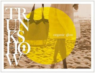 Trunkshow_organic glow copy